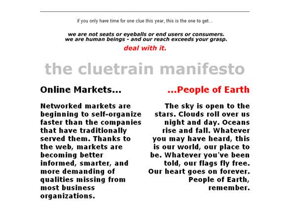 Cluetrain Manifesto - see Cluetrain.com for more.