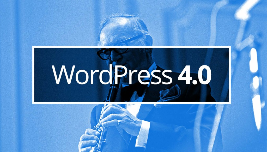 Everything you need to know about WordPress 4.0