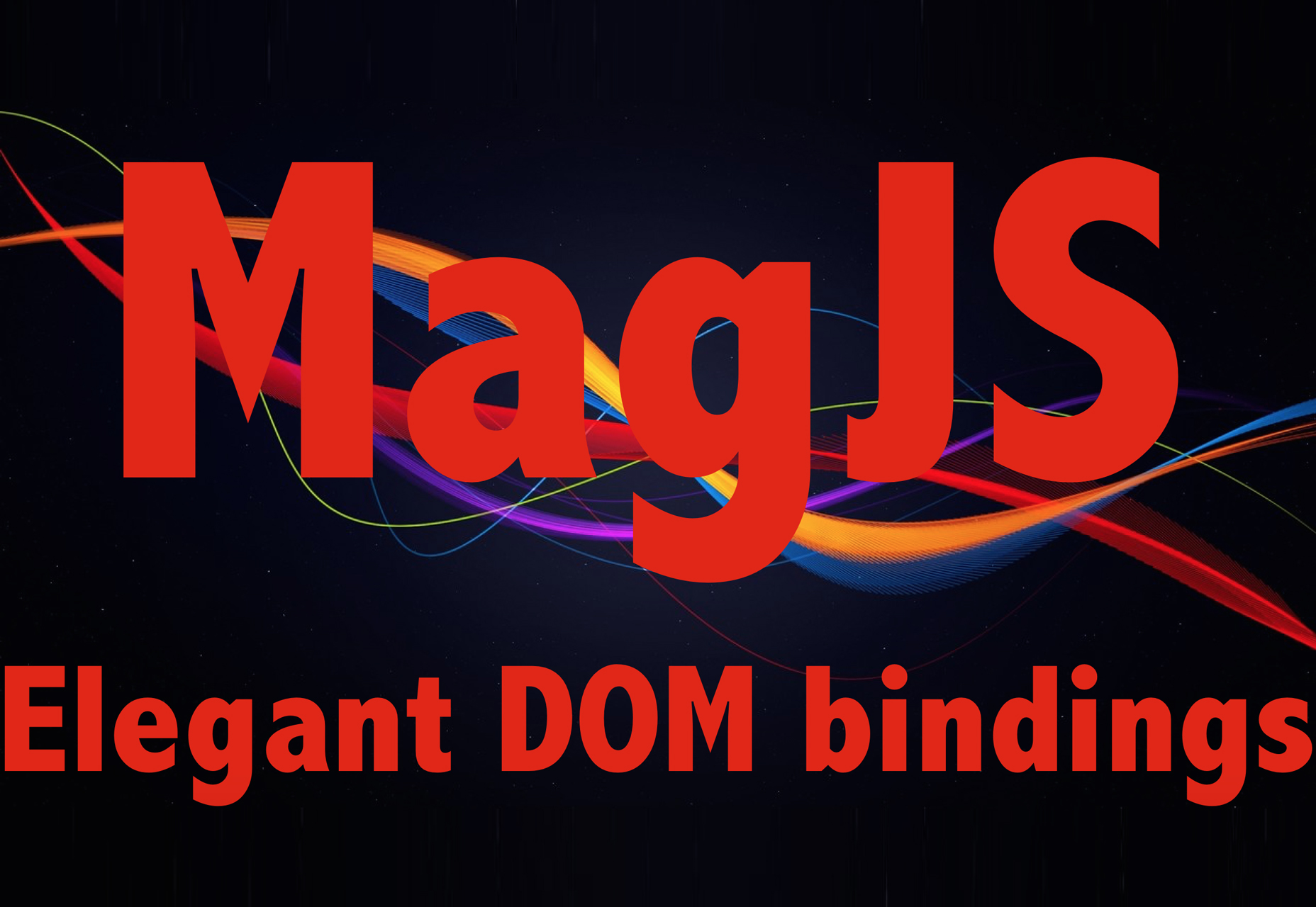 Mag.js: Intuitive JavaScript to HTML Component Templating Library