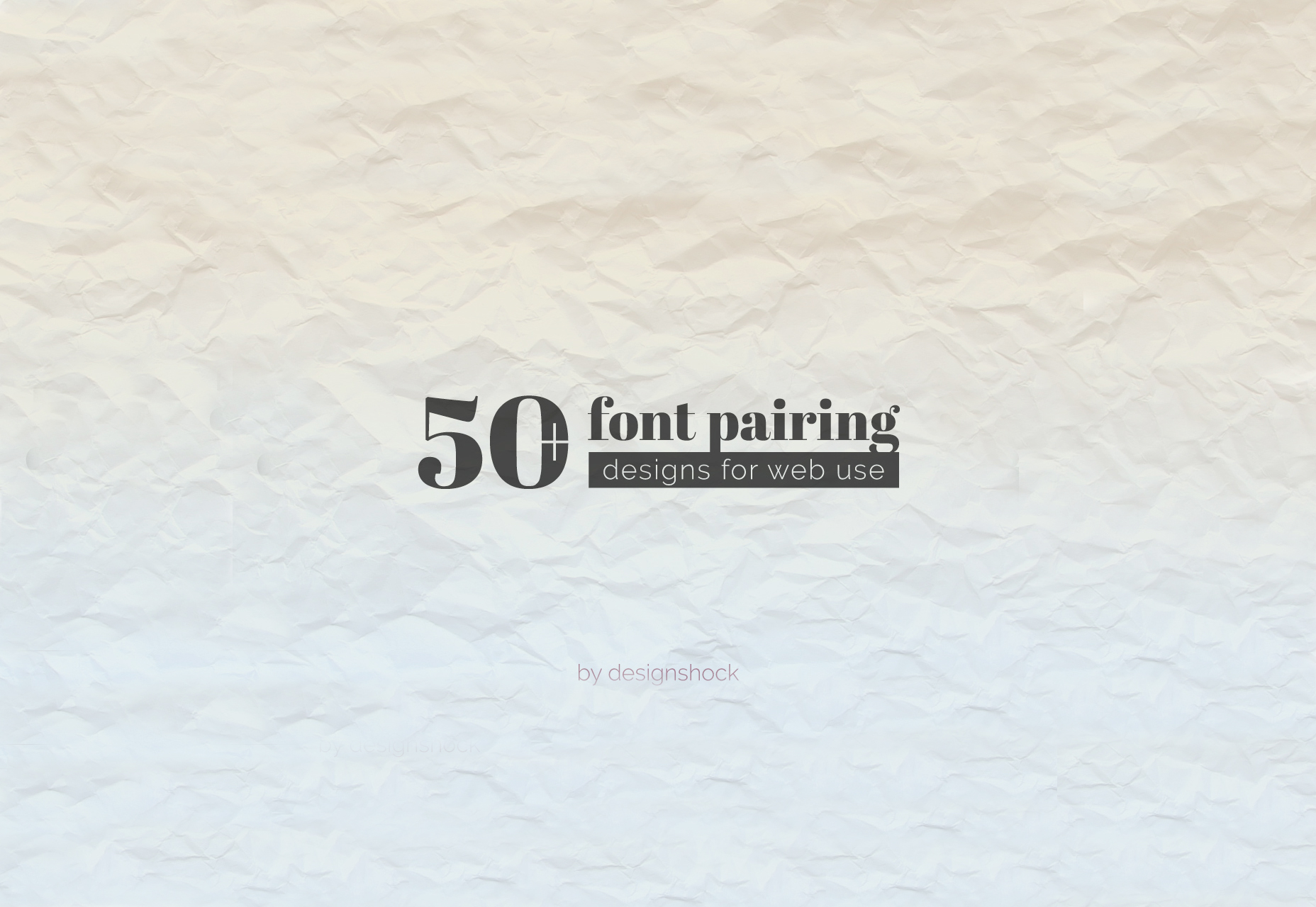 Fantastic Collection of 50  Font Pairings