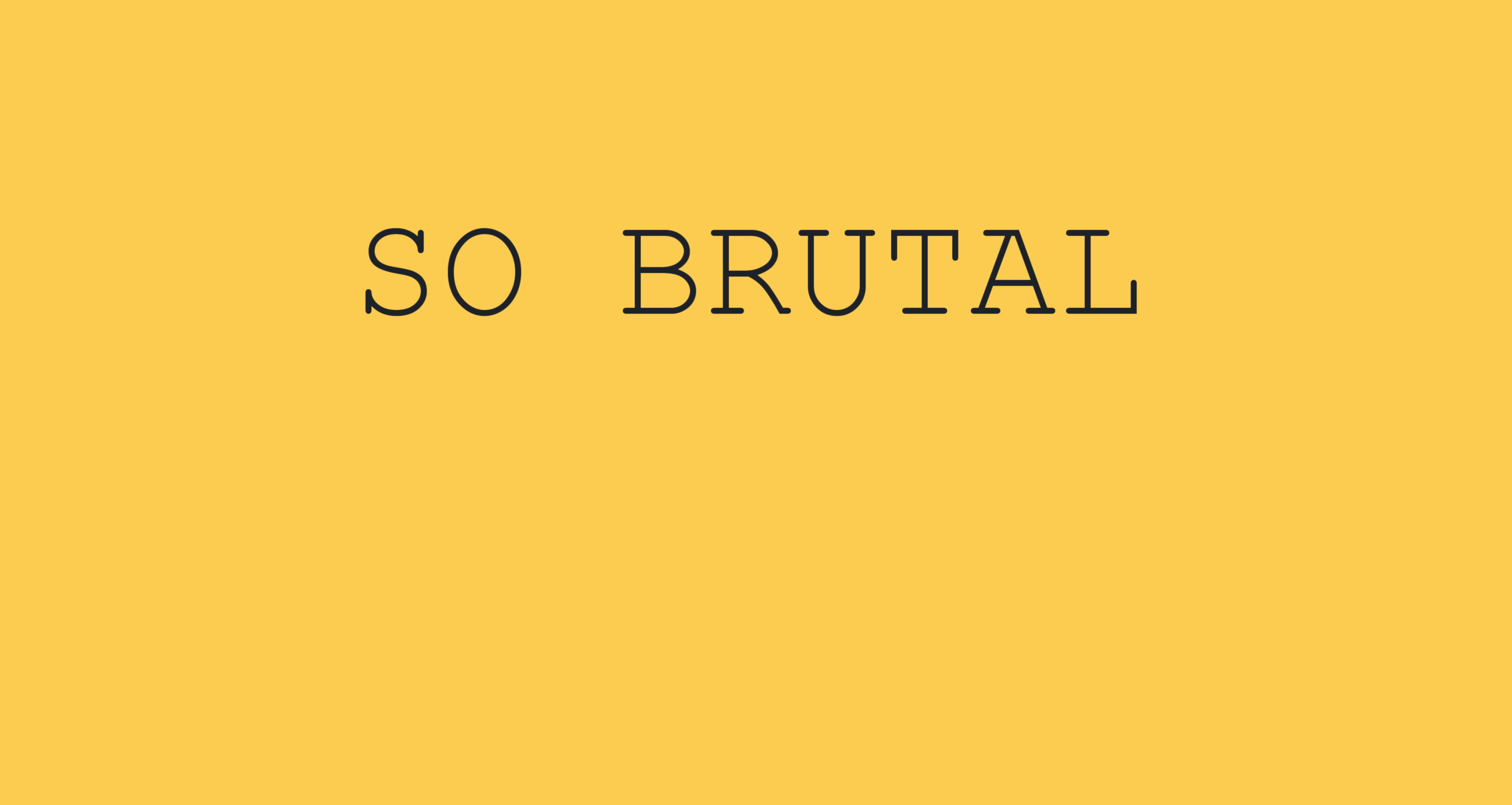 Why brutalism boosts conversions