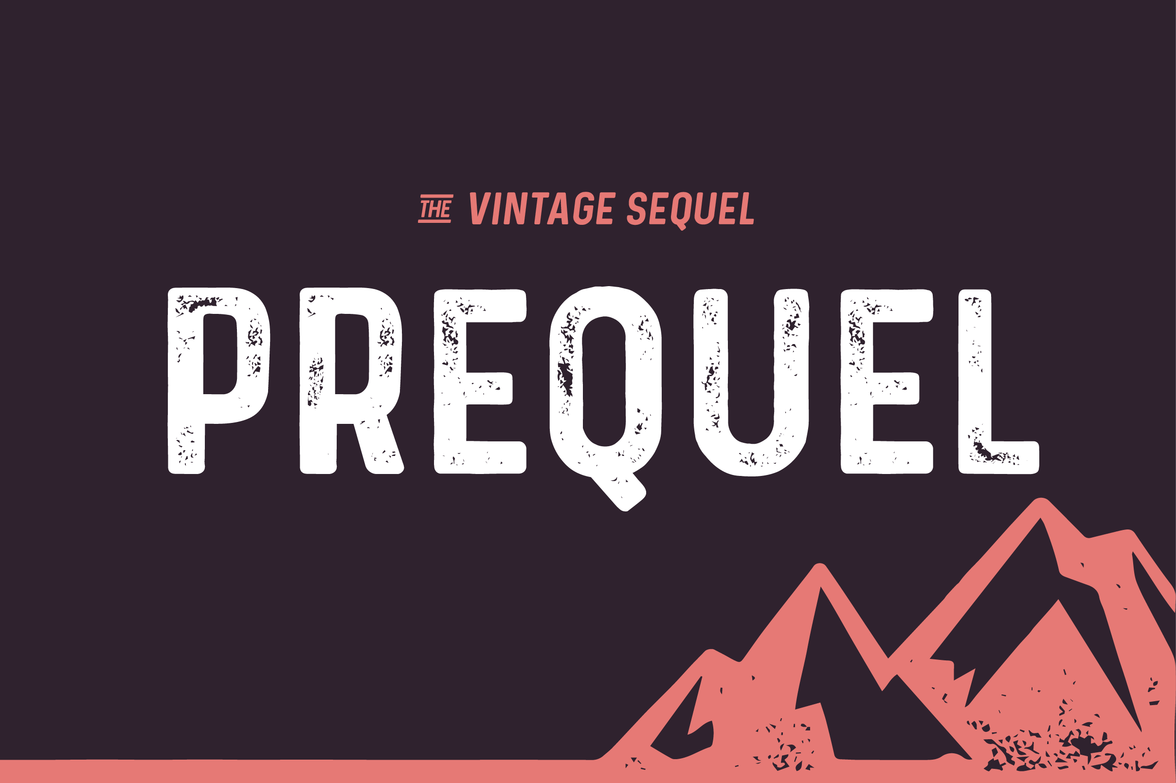 Free Download: Prequel Regular and Rough Demo