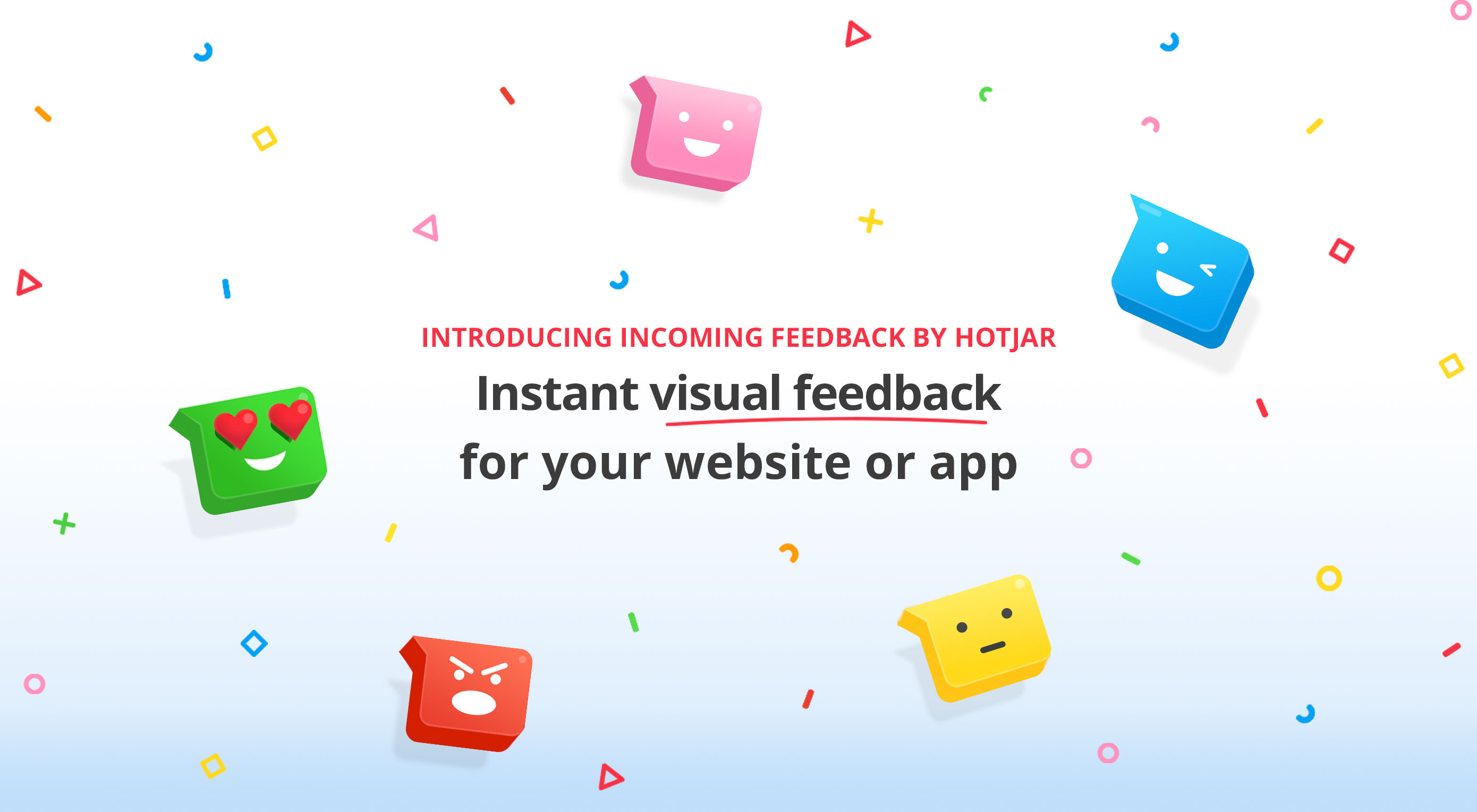 Gain Greater User Insight with Hotjar's Incoming Feedback​