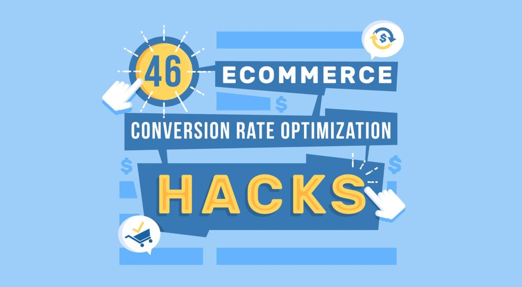 Infographic: 46 Conversion Rate Optimization Hacks