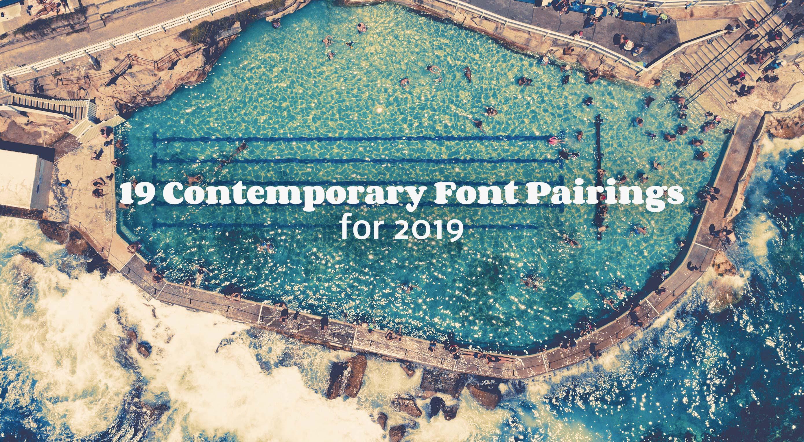 Best Font Pairings 2020 19 Contemporary Font Pairings for 2019 | Webdesigner Depot