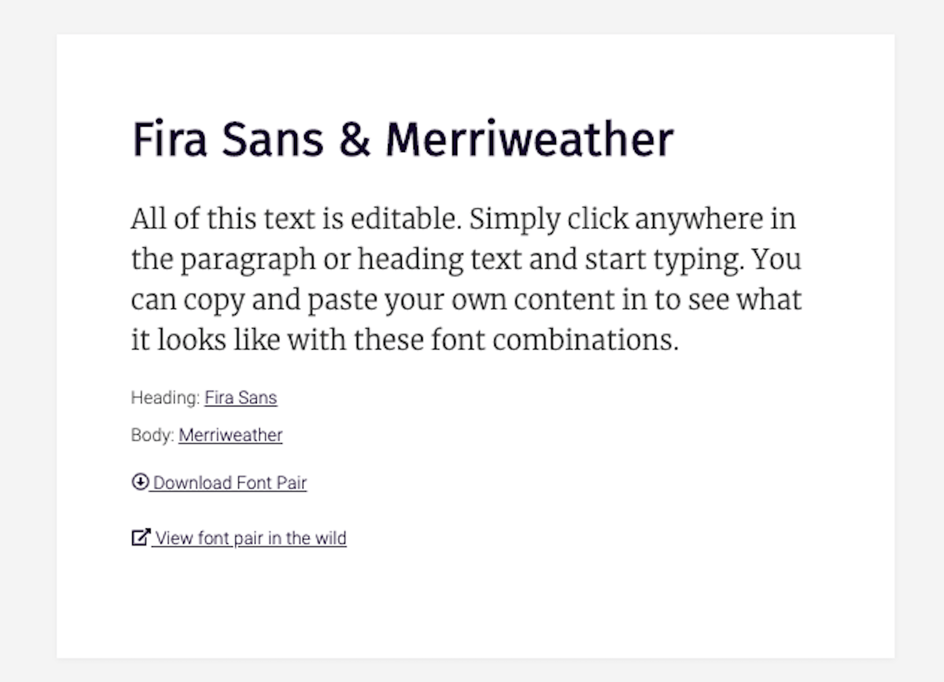 FontPair shows what the combination of Fira Sans and Merriweather look like