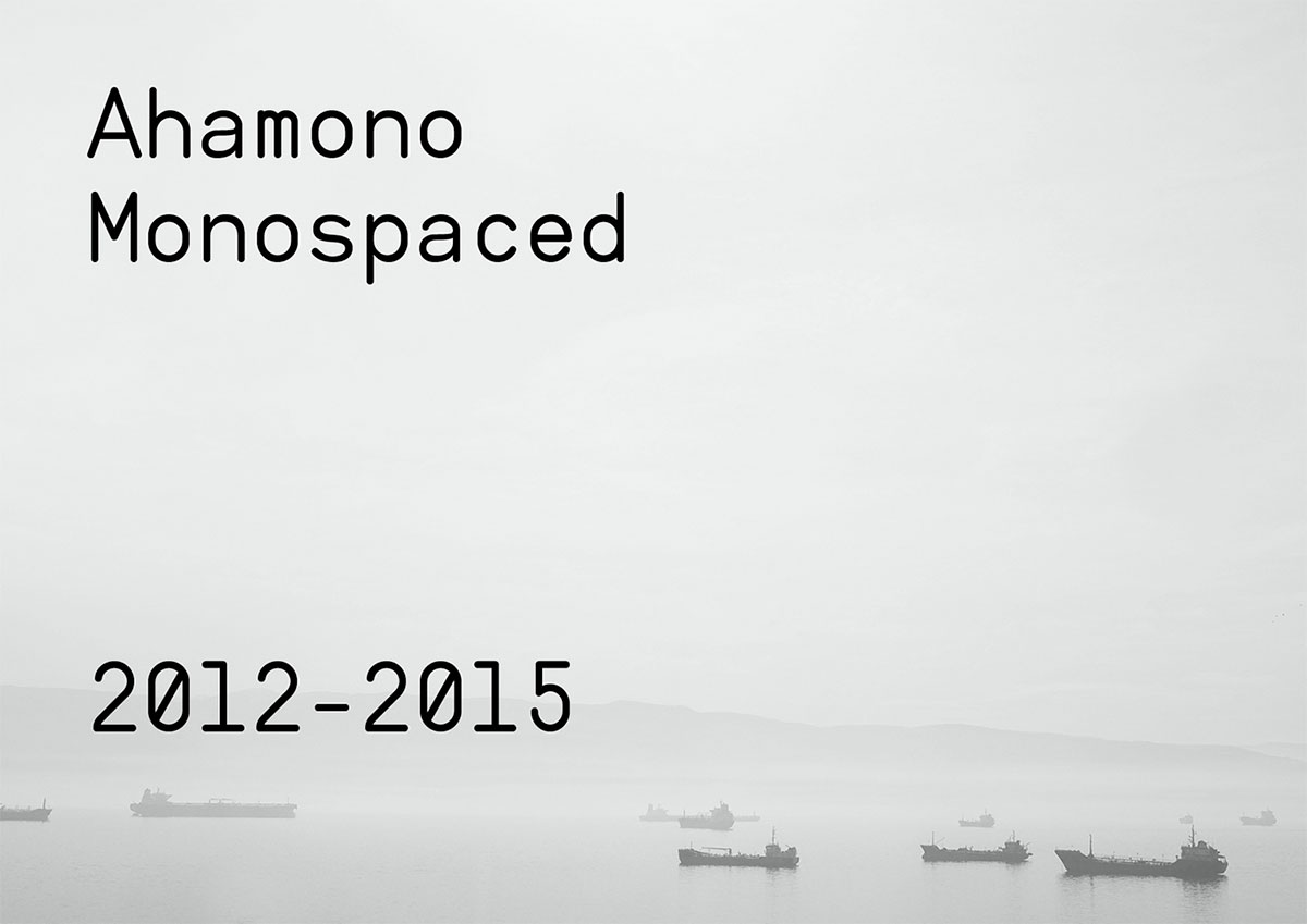 ahamono monospaced
